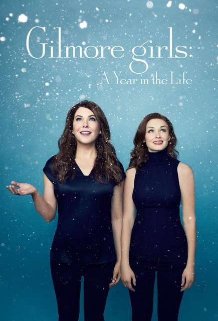吉尔莫女孩:生命中的一年 Gilmore Girls: A Year in the Life